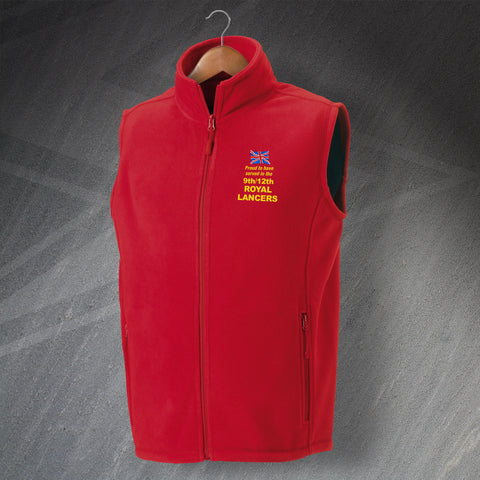 Proud to Have Served In The 9th/12th Royal Lancers Embroidered Fleece Gilet