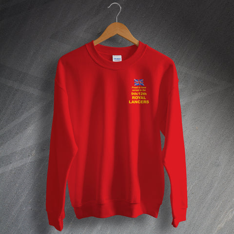 Proud to Have Served In The 9th/12th Royal Lancers Embroidered Sweatshirt