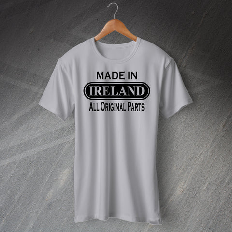 Ireland T-Shirt Made in Ireland All Original Parts