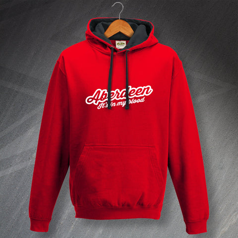 Aberdeen Hoodie Contrast It's in My Blood