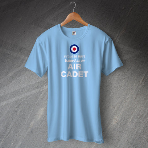 Proud to Have Trained as an Air Cadet T-Shirt