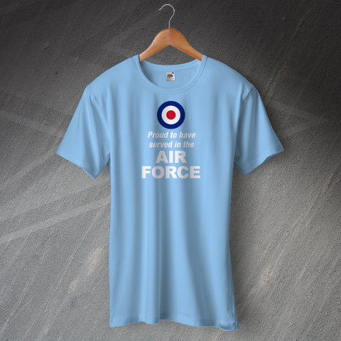 Air Force T-Shirt Proud to Have Served