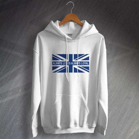 Leeds Football Hoodie Always Leeds Always Loyal