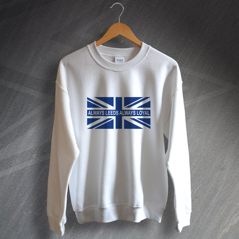 Leeds Football Sweatshirt Always Leeds Always Loyal