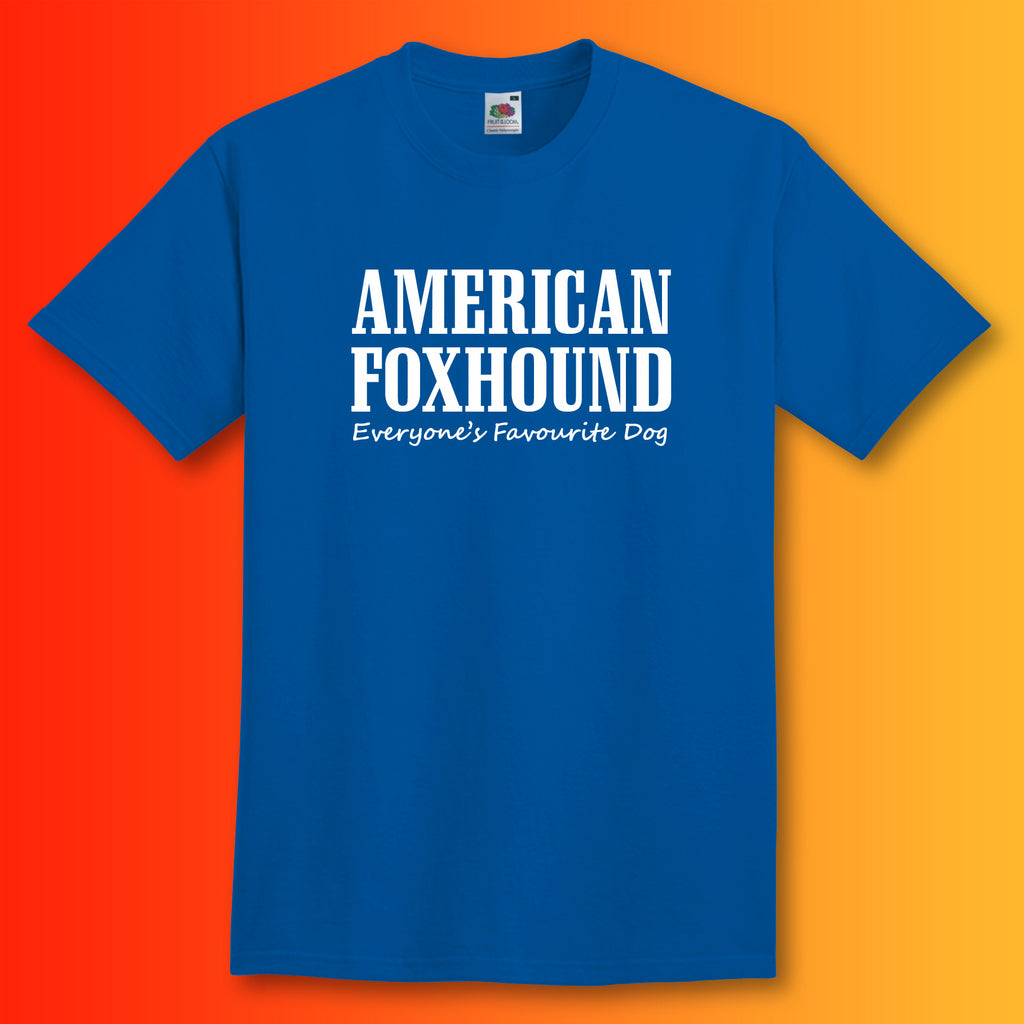 American Foxhound Everyone's Favourite Dog T-Shirt