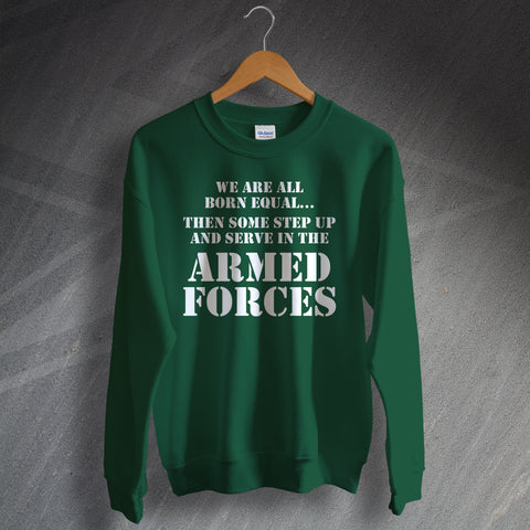 Armed Forces Sweatshirt All Born Equal