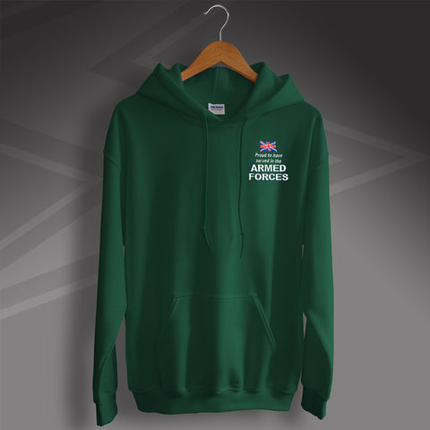 Proud to Have Served In The Armed Forces Embroidered Hoodie