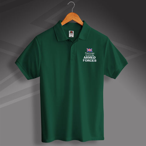 Armed Forces Polo Shirt Embroidered Proud to Have Served