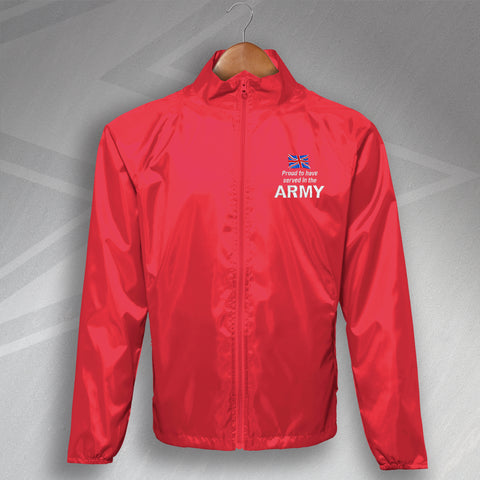 Proud to Have Served In The Army Embroidered Lightweight Jacket