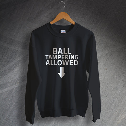 Cricket Sweatshirt Ball Tampering Allowed