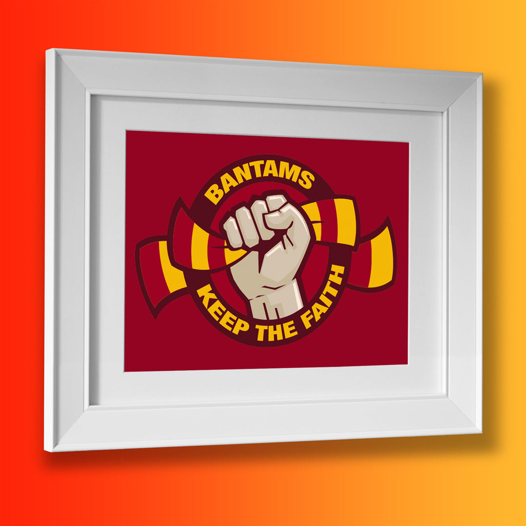 Bantams Keep The Faith Framed Print