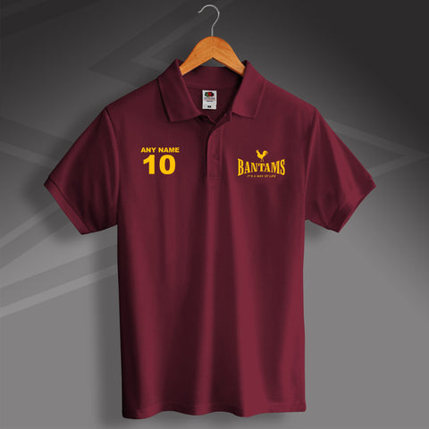 Bantams It's a Way of Life Printed Polo Shirt Personalised with Name & Number
