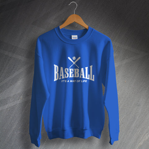 Baseball Sweatshirt It's a Way of Life