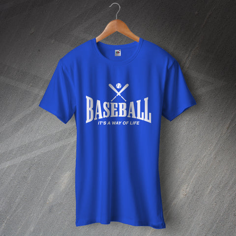 Baseball T-Shirt It's a Way of Life