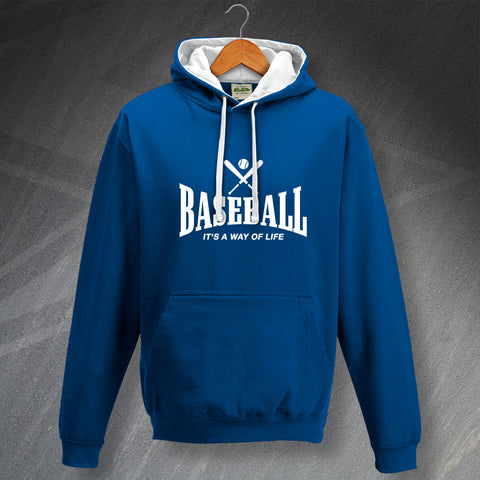 Baseball Hoodie Contrast It's a Way of Life