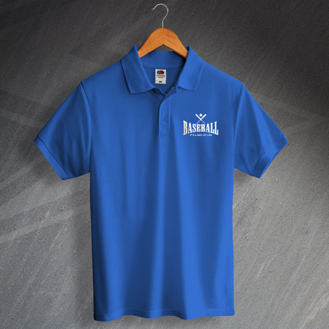 Baseball Polo Shirt Embroidered It's a Way of Life