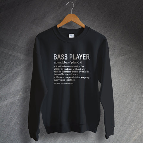 Bassist Sweatshirt Bass Player Meaning