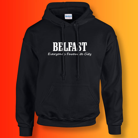 Belfast Everyone's Favourite City Hoodie