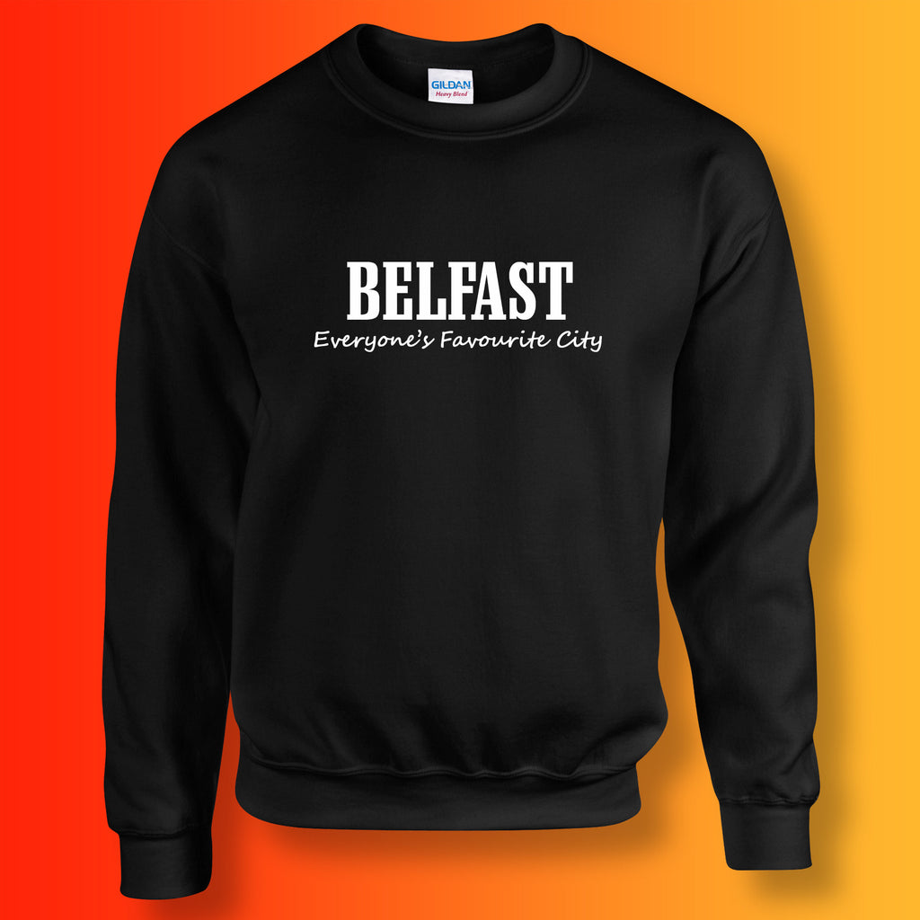 Belfast Everyone's Favourite City Sweatshirt