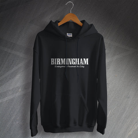 Birmingham Hoodie Everyone's Favourite City