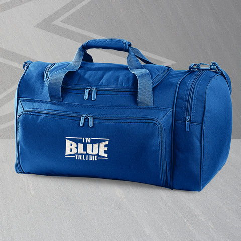 I'm Blue Till I Die Embroidered Universal Holdall