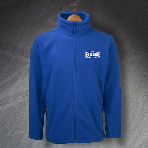 I'm Blue Till I Die Embroidered Fleece