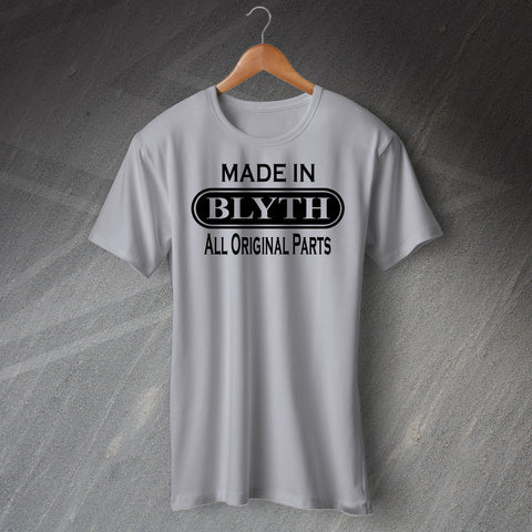 Made In Blyth All Original Parts Unisex T-Shirt