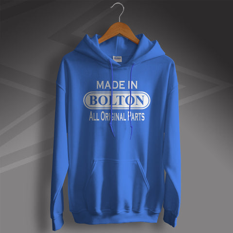 Made In Bolton All Original Parts Unisex Hoodie