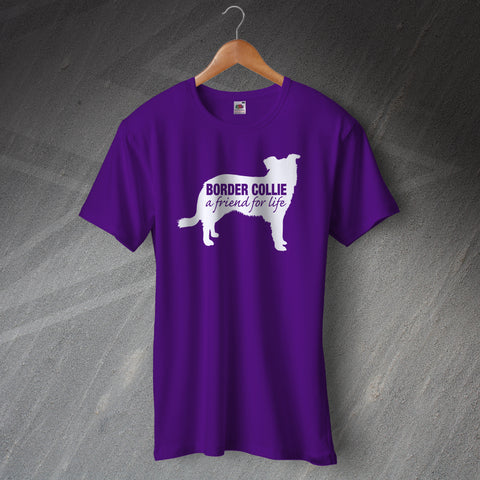Border Collie T-Shirt a Friend for Life
