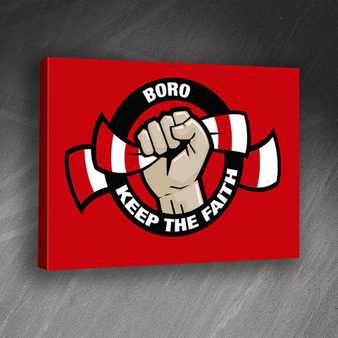 Middlesbrough Football Canvas Print Boro Keep The Faith