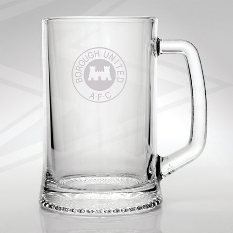 Borough United Football Glass Tankard Engraved