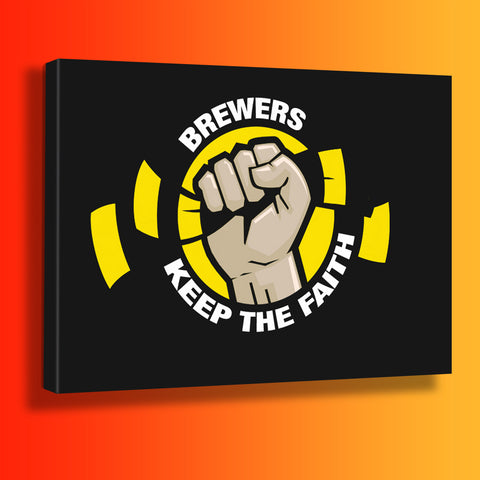 Brewers Keep The Faith Canvas Print