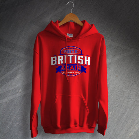 Proud to Be British Again Unisex Brexit Hoodie