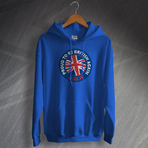 Proud to Be British Again Hoodie