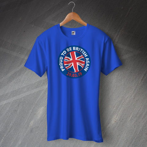 Proud to Be British Again Unisex Brexit T-Shirt with Flag Design