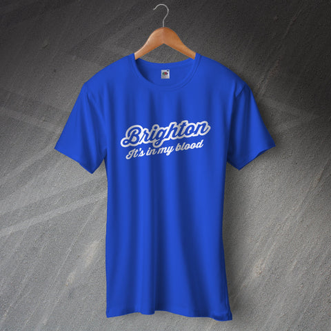 Brighton Football T-Shirt It's in My Blood