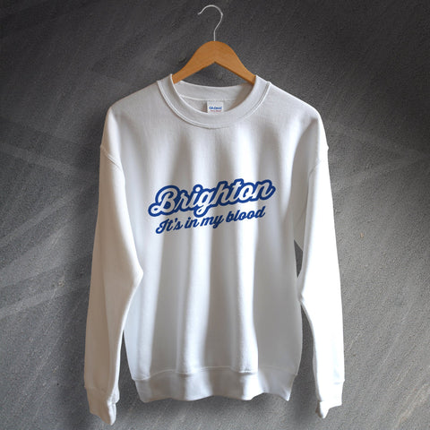 Brighton Sweatshirt It's in My Blood