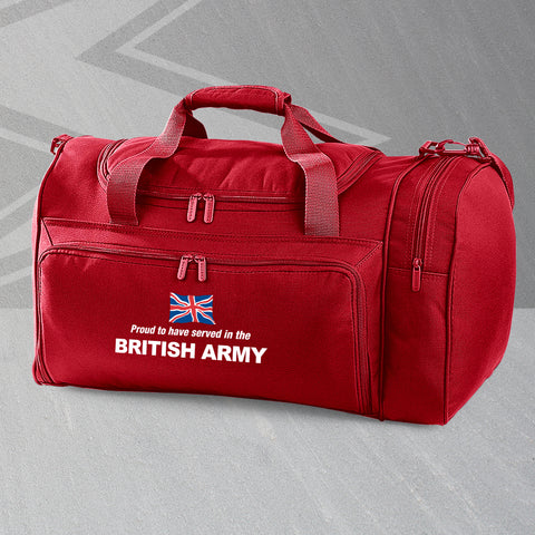 Proud to Have Served In The British Army Embroidered Universal Holdall