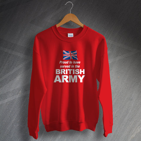 British Army Sweatshirt Proud to Have Served