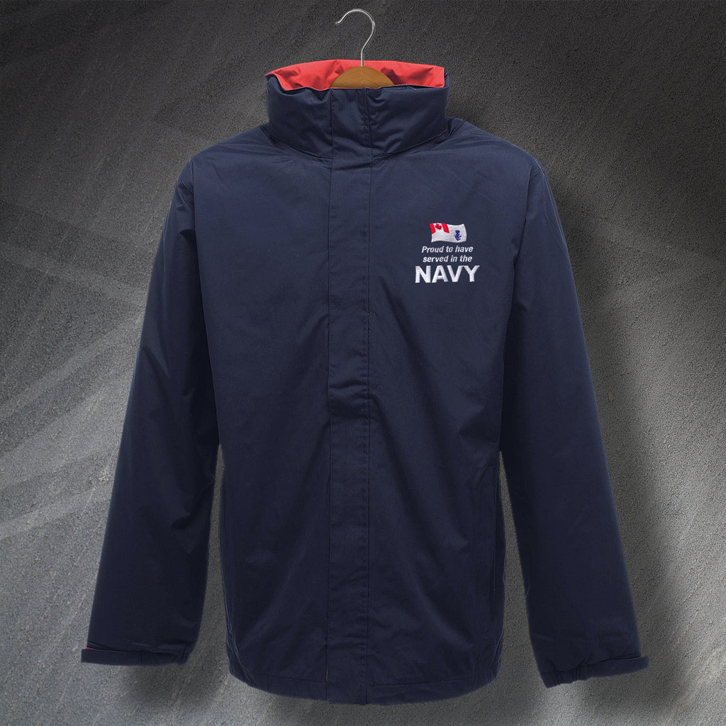 Proud to Have Served In The Canadian Navy Embroidered Waterproof Jacket