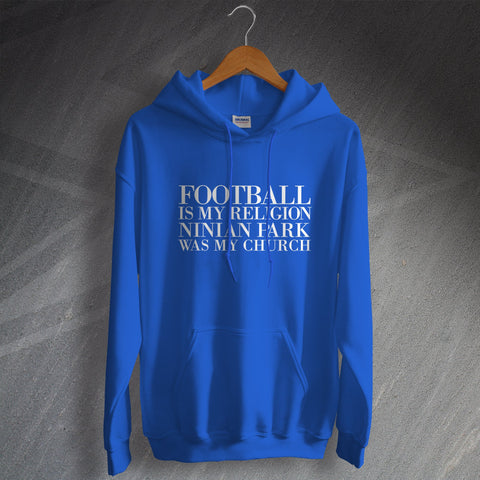 Cardiff Football Hoodie Football is My Religion Ninian Park was My Church
