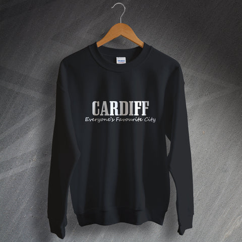 Cardiff Sweatshirt Everyone's Favourite City