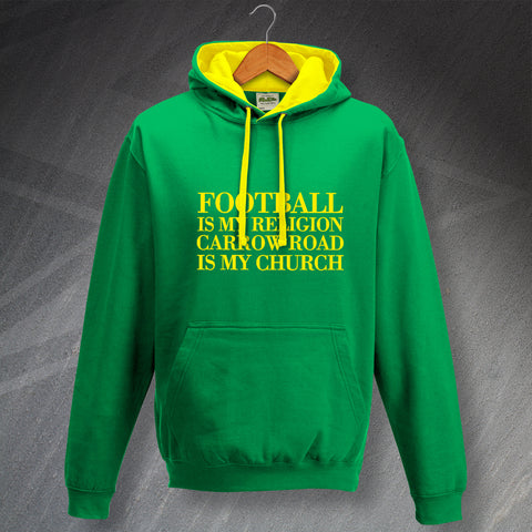 Norwich Football Hoodie Contrast Football is My Religion Carrow Road is My Church