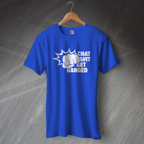 Leicester Football T-Shirt Chat Shit Get Banged