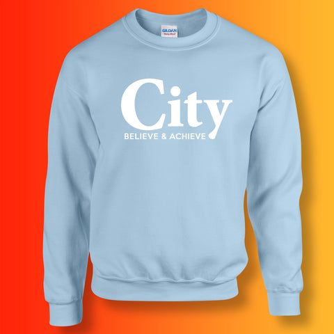 City Believe & Achieve Sweatshirt