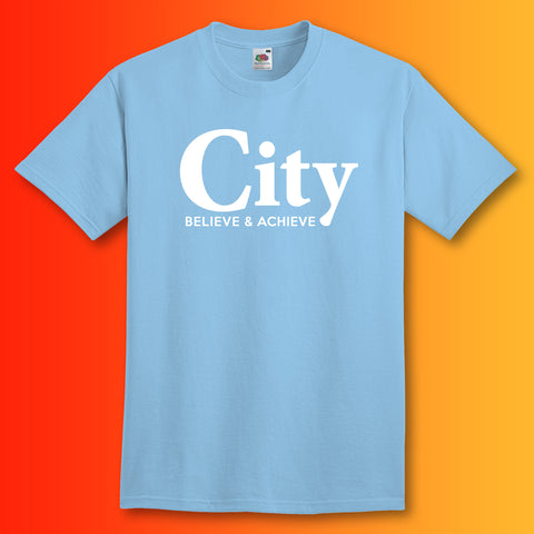 City Believe & Achieve Shirt