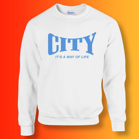 City It's a Way of Life Sweatshirt