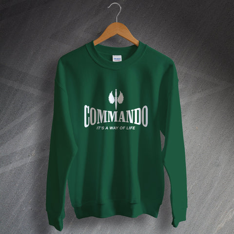 Commando Sweatshirt It's a Way of Life