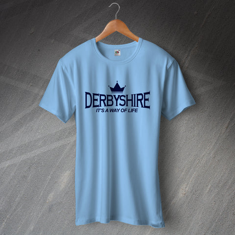 Derbyshire Cricket T-Shirt It's a Way of Life