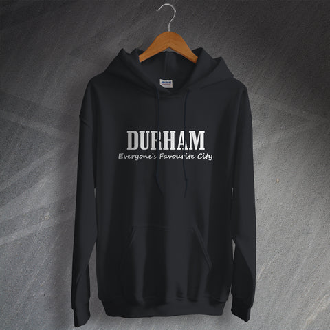 Durham Hoodie Everyone's Favourite City